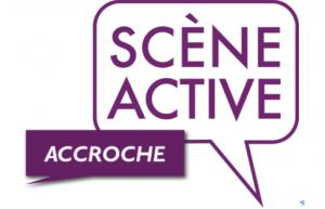 Scène Active : bilan d'étape